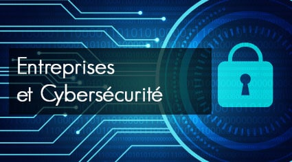 Cybersécurité, bilan 2017 : GE, ETI, PME, TPE toutes concernées !