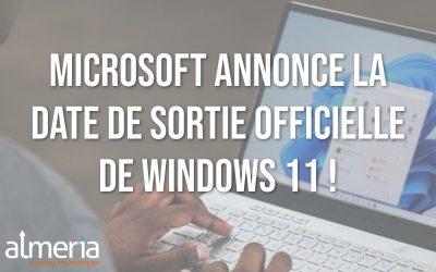 Microsoft annonce la date de sortie officielle de son  nouveau système d'exploitation : Windows 11