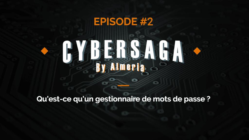Episode 2 : qu'est-ce qu'un gestionnaire de mots de passe ?