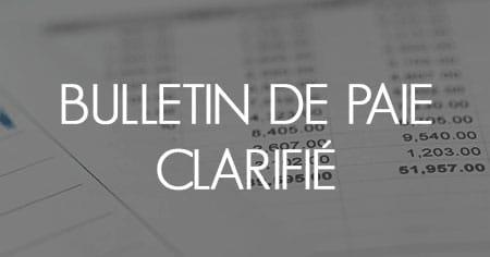 Bulletin de paie clarifié généralisé à toutes les entreprises