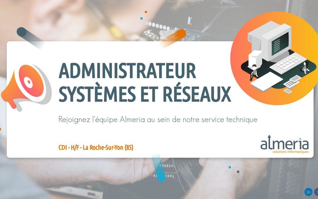 Offre administrateur systèmes et réseaux
